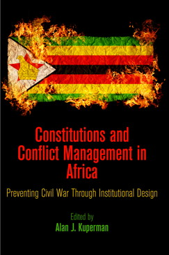 Constitutions and Conflict Management in Africa, edited by LBJ School Professor Alan J. Kuperman
