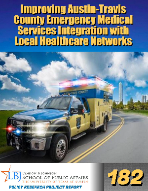 PRP 182: Improving Austin-Travis County Emergency Medical Services Integration with Local Healthcare Networks