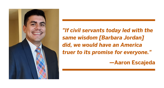 LBJ student Aaron Escajeda: If civil servants today led with the same wisdom she did, we would have an America truer to its promise for everyone.