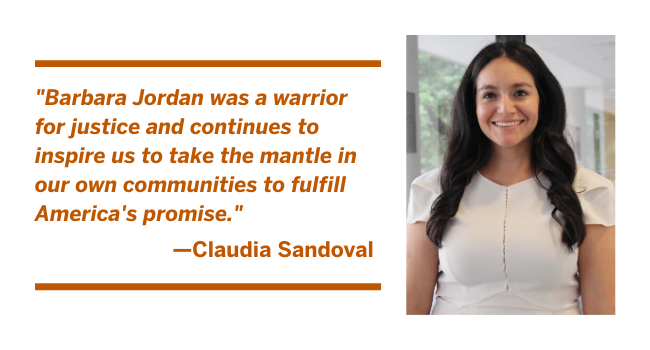 LBJ student Claudia Sandoval: Barbara Jordan was a warrior for justice and continues to inspire us to take the mantle in our own communities to fulfill America's promise