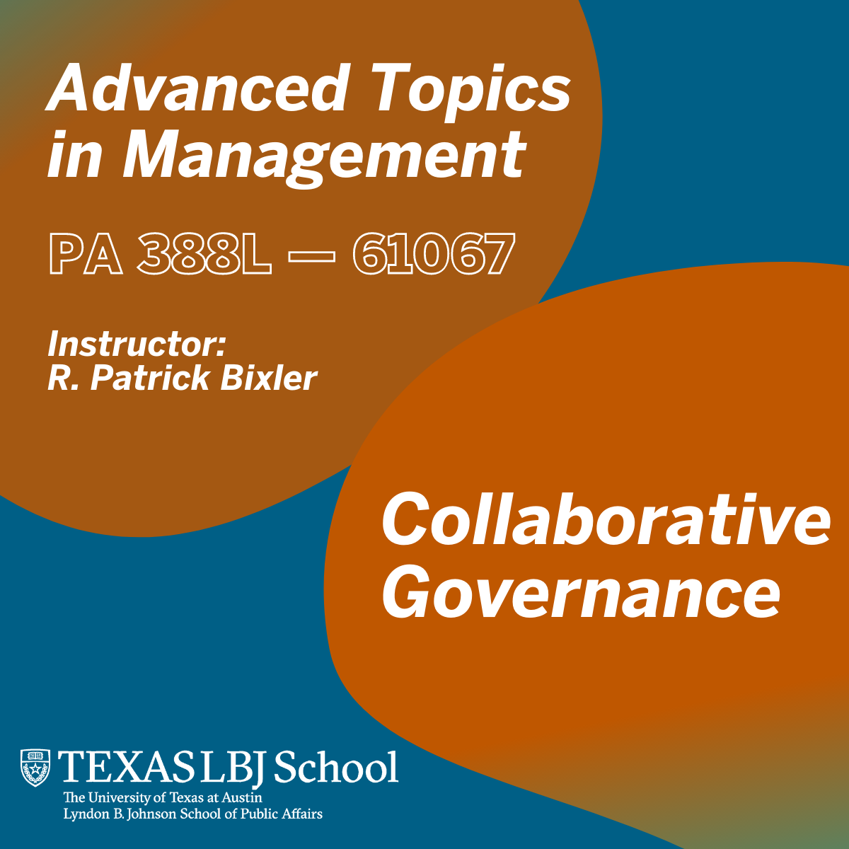 Fall 2021 class: Advanced Topics in Management: Collaborative Governance