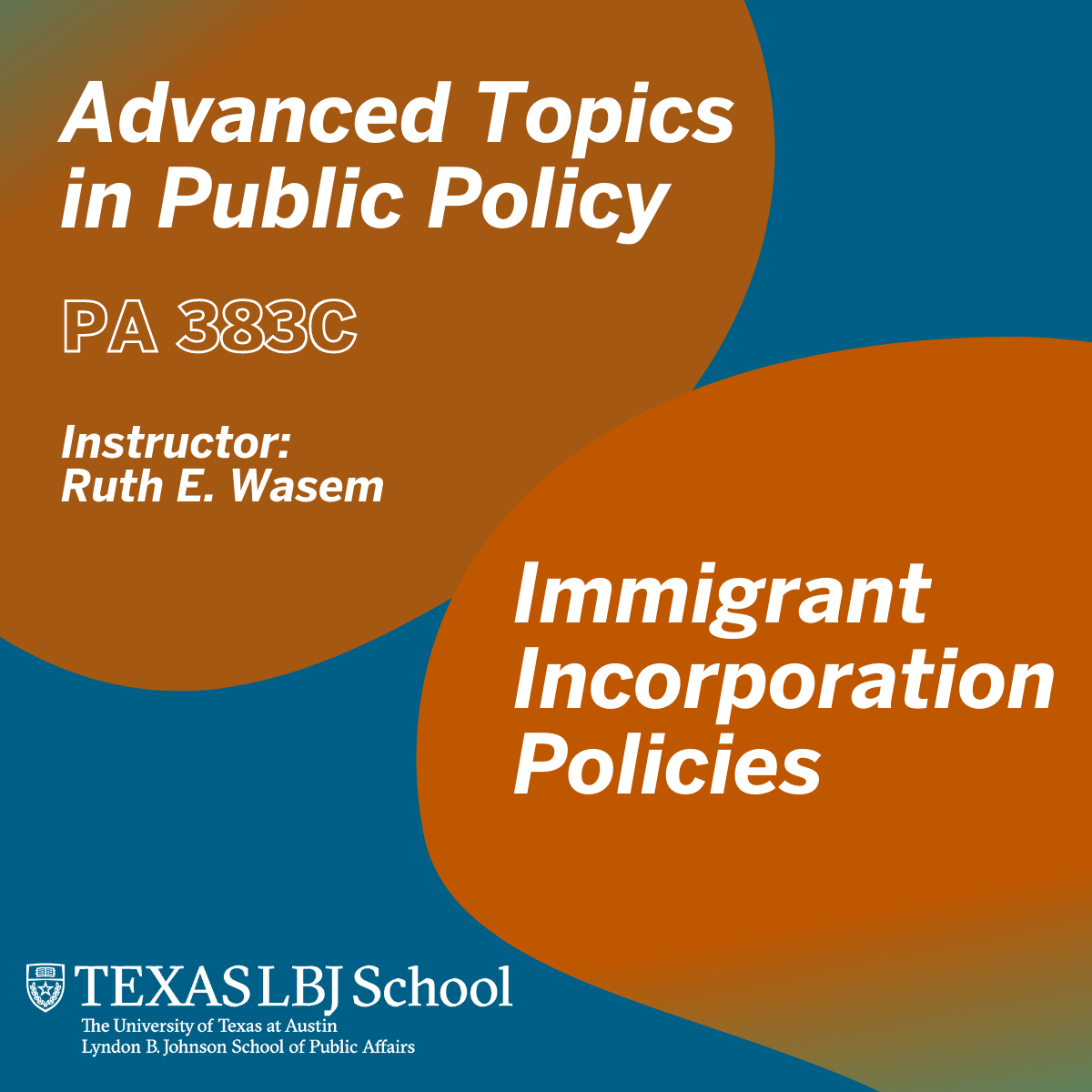 Fall 2021 class: Advanced Topics in Public Policy: Immigrant Incorporation Policies