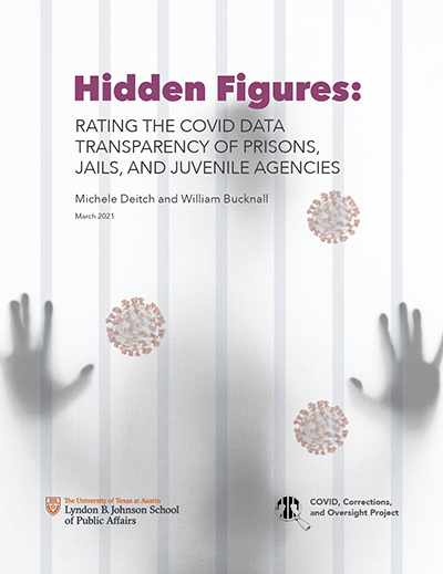 Report: Hidden Figures: Rating the COVID Data Transparency of Prisons, Jails and Juvenile Agencies