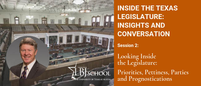Graphic for Inside the Texas Lege Feb. 11 session: Priorities, Pettiness, Parties and Prognostications