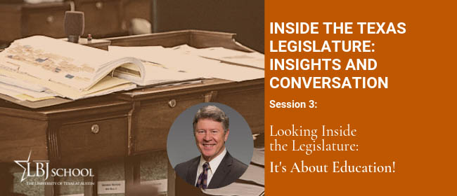 Graphic for Inside the Texas Lege Feb. 25 session: It's About Education!