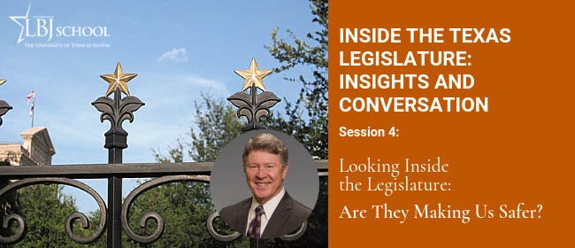 Graphic for Inside the Texas Lege March 11 session: Are They Making Us Safer?