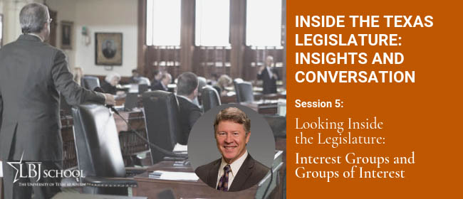 Graphic for Inside the Texas Lege March 15 session: Interest Groups and Groups of Interest