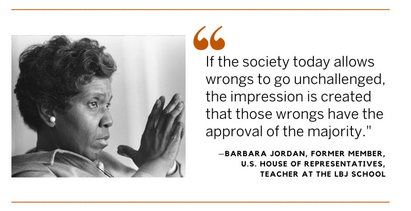 Barbara Jordan photo and quote: If the society today allows wrongs to go unchallenged, the impression is created that those wrongs have the approval of the majority
