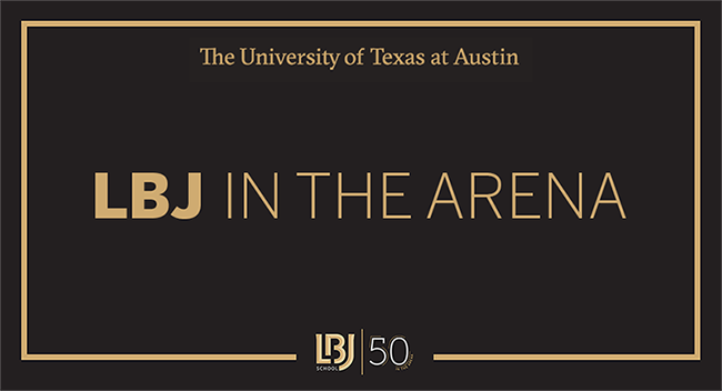 Graphic: LBJ In the Arena, with UT