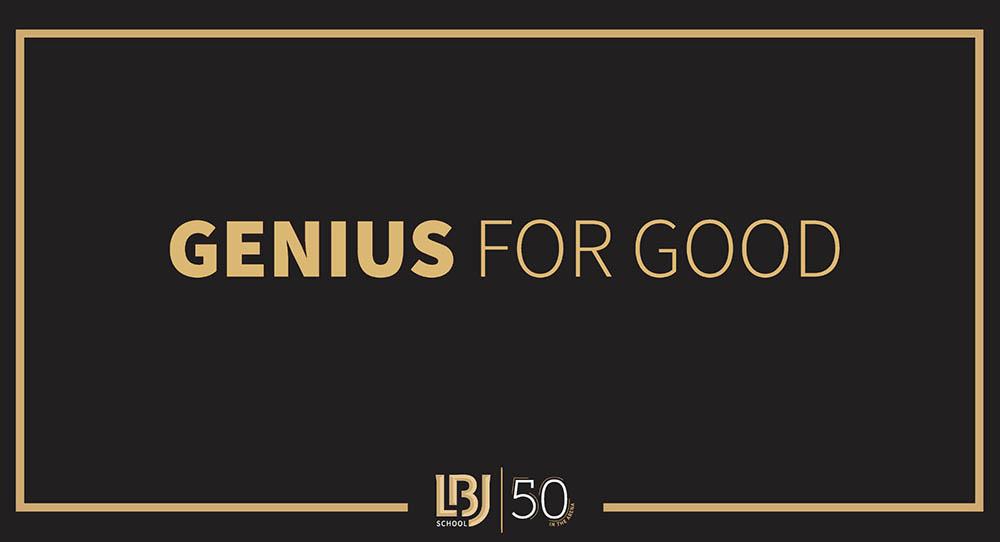 LBJ 50th Anniversary: Genius for Good