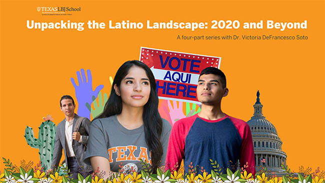 Discussion Series — Unpacking the Latino Landscape: 2020 and Beyond