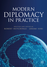 Cover of Modern Diplomacy in Practice, edited by Robert Hutchings and Jeremi Suri