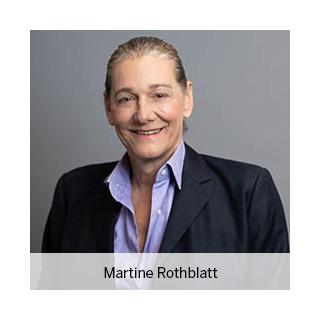 Martine Rothblatt, founder, Sirius Satellite Radio, and founder and CEO, United Therapeutics