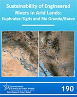 Cover of Sustainability of Engineered Rivers in Arid Lands: Euphrates-Tigris and Rio Grande/Bravo Basins