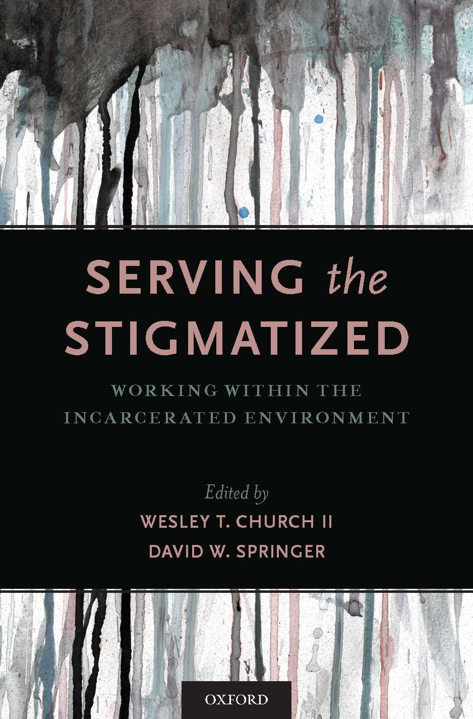 Cover of Serving the Stigmatized by David Springer