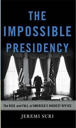 "Book cover of ""The Impossible Presidency\"""