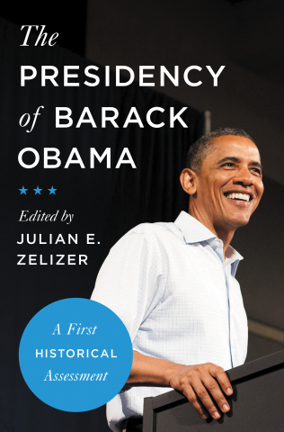Cover of The Presidency of Barack Obama, for which Jeremi Suri wrote a chapter