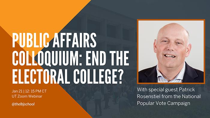 Jan. 21 Public Affairs Colloquium: End the Electoral College?