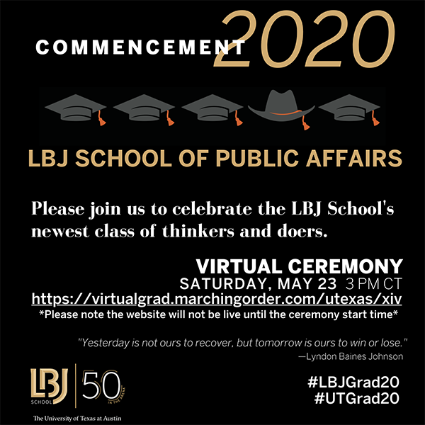 LBJ 2020 Commencement virtual ceremony invitation