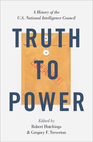 "Cover of ""Truth to Power,"" edited by Robert Hutchings and Gregory Treverton"