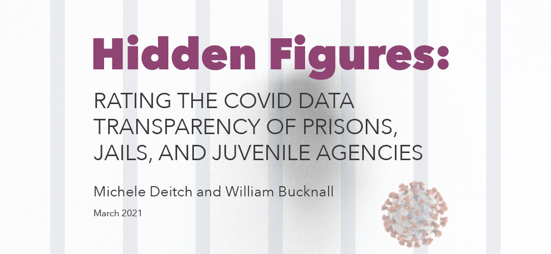Report: Hidden Figures: Rating the COVID data transparency of prisons, jails, and juvenile agencies