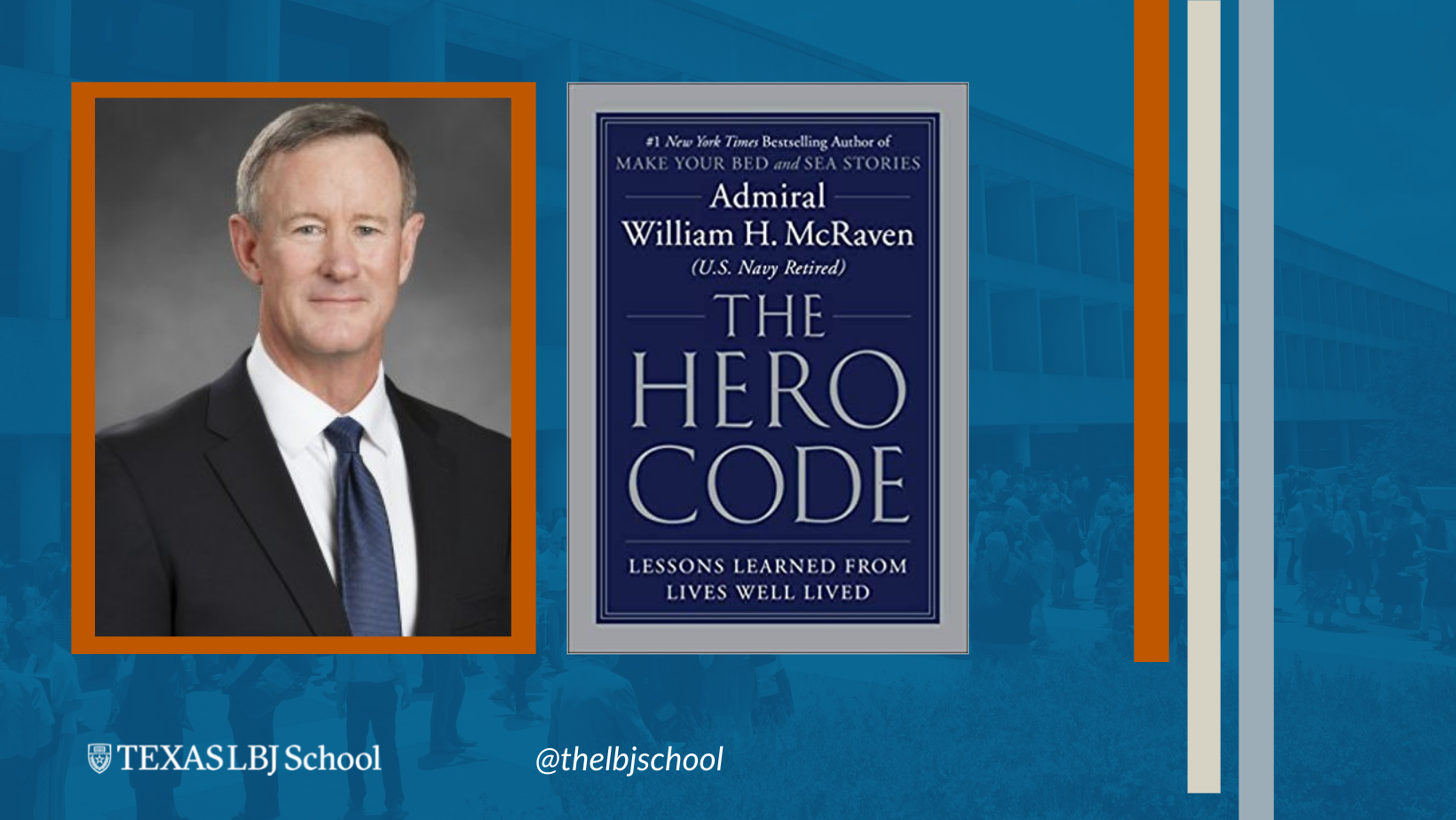 Admiral William McRaven is the author of The Hero Code