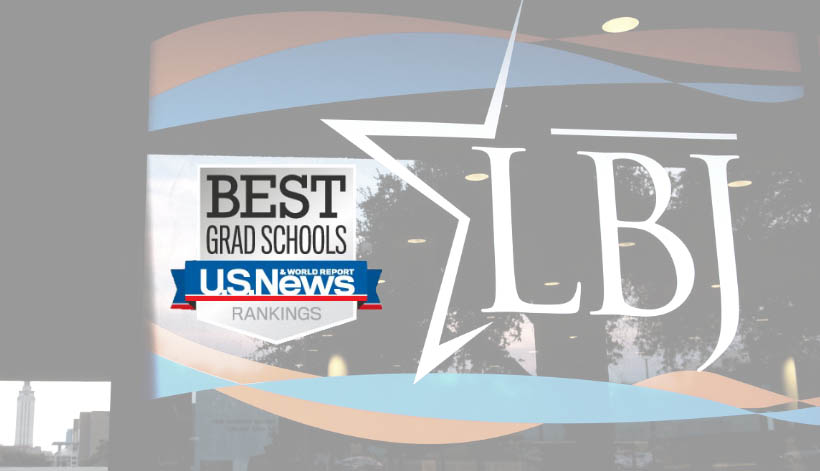 "LBJ School logo and USNWR ""Best Grad Schools"" shield"