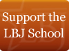 Support the LBJ School