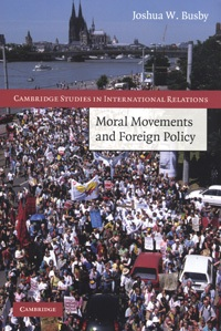 Moral Movements and Foriegn Policy book cover