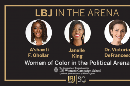 LBJ In the Arena, Aug. 12, 2020: Women of Color in the Political Arena