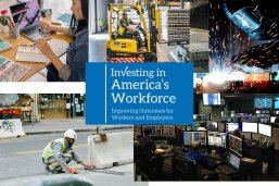 Photo collage of people doing various kinds of jobs, along with the book title Investing in America's Workforce