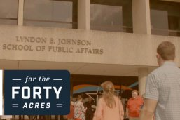 The LBJ School of Public Affairs building with the 40 Hours for the 40 acres logo